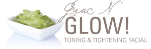 Guac n' Glow Toning & Tightening Facial